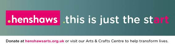 Arts & Crafts Centre appeal banner including Henshaws logo and the text 'this is just the start'