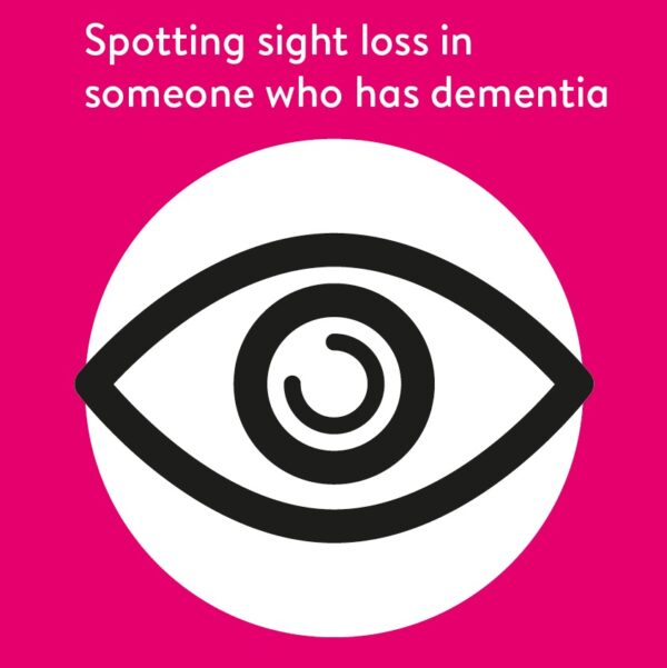 Spotting sight loss in someone with dementia