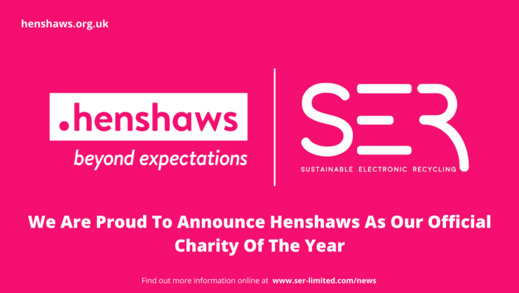 Henshaws logo with SE Recycling Logos sat side by side with the mention that they are proud to announce Henshaws as charity of the year